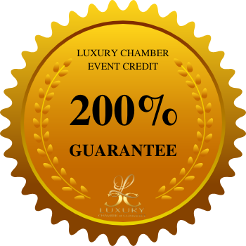 Luxury Chamber of Commerce 200% Guarantee and Event Refund Policy Event Credit
