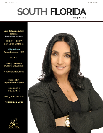 Luxury Chamber Media Group - May 2020 Issue of South Florida with Lara Sahakian